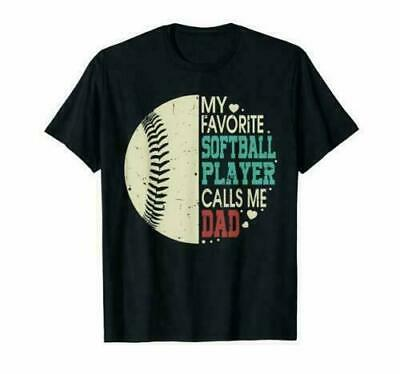 My Favorite Softball Player Calls Me Dad Gift Fathers Day T-shirts Cotton Trend