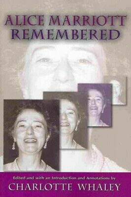 Alice Marriott Remembered Hardcover by Whaley Charlotte EDT Brand New F-