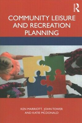 Community Leisure and Recreation Planning Paperback by Marriott Ken Tower-
