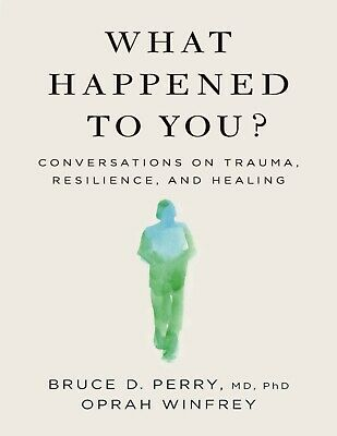 What Happened to You by Oprah Winfrey