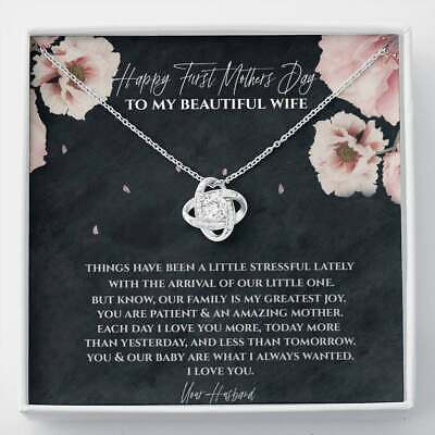 Happy First Mothers Day To My Beautiful Wife Love Knot Necklace from Husband