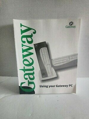 Gateway Computer Using Your Gateway PC Manual Guide for Windows 98 Me and 2000