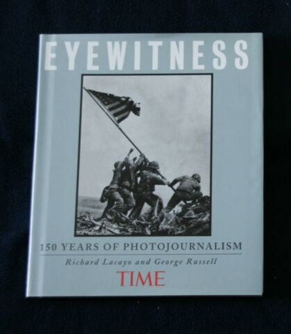 EYEWITNESS 150 YEARS OF PHOTO JOURNALISM 192 SEITEN 1998