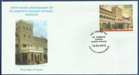 PAKISTAN 2012 MNH FDC 150TH YEARS ANNIVERSARY OF ST JOSEPH S CONVENT SCHOOL