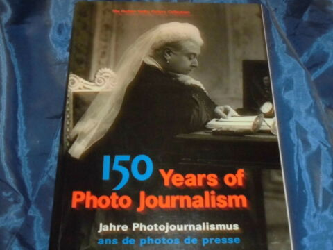 150 YEARS OF PHOTO JOURNALISM PR CHTIGER BILDBAND DT AUSGABE 896 SEITEN
