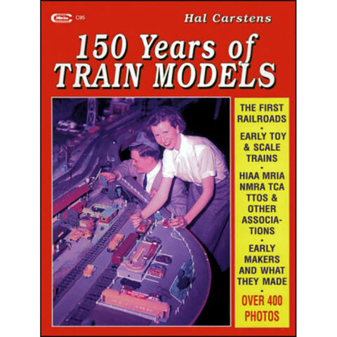 150 YEARS OF SPIELZEUG TRAINS HISTORY OF MODELL TRAINS NEUES BUCH