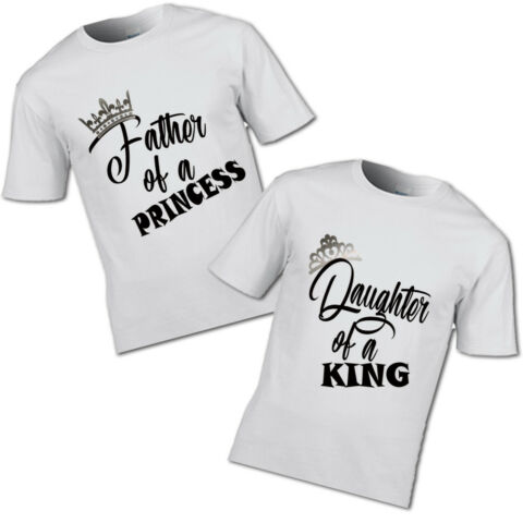 NEW CHROME CROWN FATHER OF A PRINCESS AND DAUGHTER KING T SHIRT MUM GIRL PRINCES