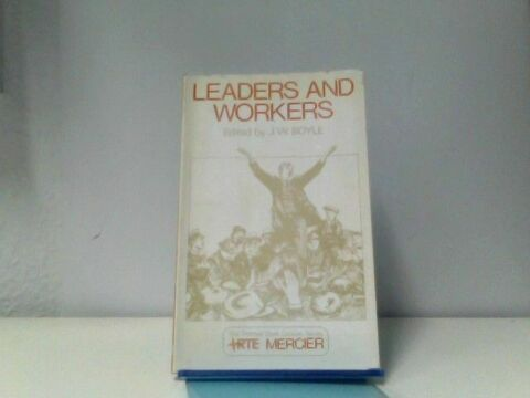 LEADERS AND WORKERS THE THOMAS DAVIS LECTURE SERIES BOYLE J W
