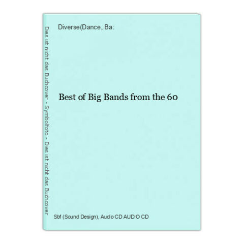 BEST OF BIG BANDS FROM THE 60 DIVERSE DANCE BA 361297
