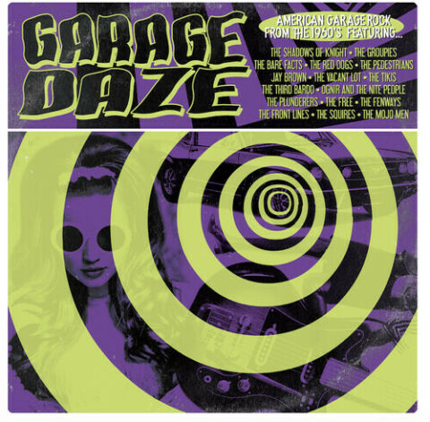 GARAGE DAZE AMERICAN GARAGE ROCK FROM 60S VARIOUS ARTIST 2017 VINYL NEU