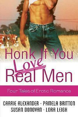 HONK IF YOU LOVE REAL MEN FOUR TALES OF EROTIC ROMANCE WITH NAUGHTY GIRL AND
