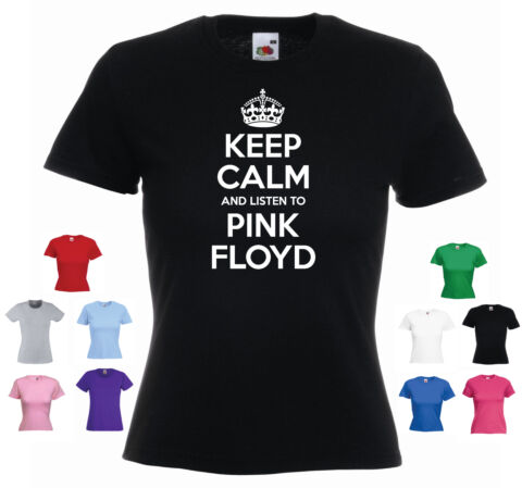 KEEP CALM AND LISTEN TO PINK FLOYD ROCK BAND FUNNY LADIES GIRLS T SHIRT TEE