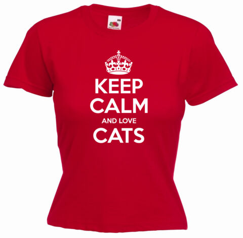 KEEP CALM AND LOVE CATS FUNNY LADIES PET GIRLS BIRTHDAY GIFT T SHIRT TEE