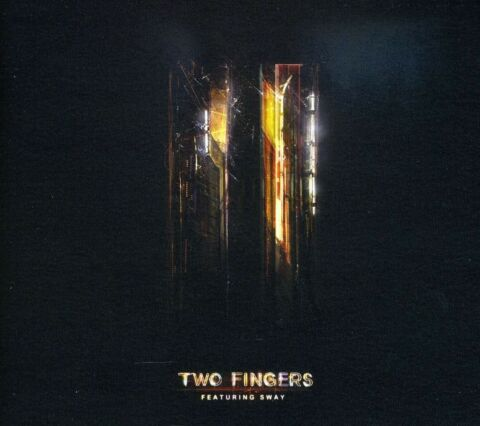 TWO FINGERS FEAT SWAY TWO FINGERS CD NEU
