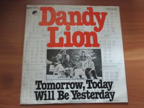 70ER JAHRE DANDY LION TOMORROW TODAY WILL BE YESTERDAY