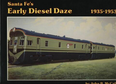 KACHINA PRESS SANTA FES EARLY DIESEL DAZE 1935 1953 MIT AUTOGRAMM US BUCH