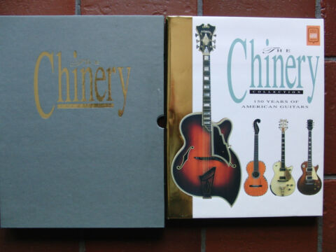 THE CHINERY COLLECTION 150 YEARS OF AMERICAN GUITARS