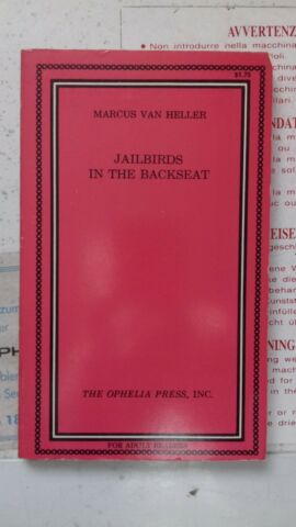 OPHELLA PRESS JAILBIRDS IN THE BACKSEAT EROTIK ROMAN VON MARCUS VAN HELLER
