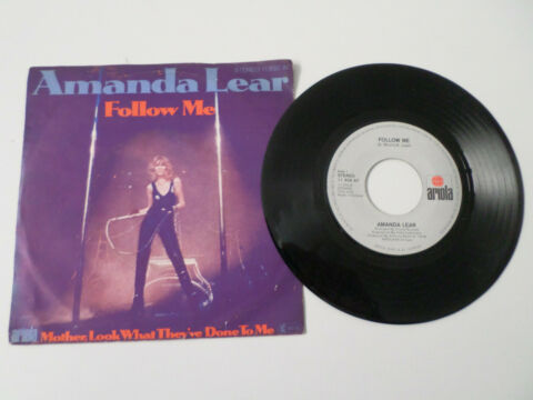 AMANDA LEAR SINGLE FOLLOW ME MOTHER LOOK WHAT THEY VE DONE TO ME ARIOLA 11950AT