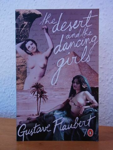 THE DESERT AND THE DANCING GIRLS ENGLISH EDITION FLAUBERT GUSTAVE