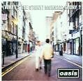 WHATS THE STORY MORNING GLORY OASIS 1995 DON T LOOK BACK IN ANGER