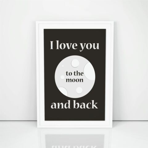 I LOVE YOU TO THE MOON AND BACK FASHION GIRL POSTER BEDROOM WALL DECOR