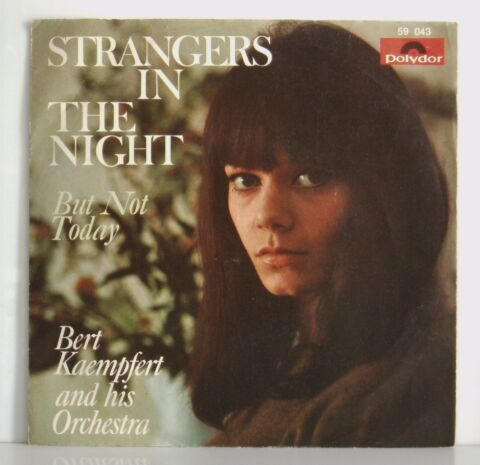 7 BERT KAEMPFERT STRANGERS IN THE NIGHT BUT NOT TODAY POLYDOR 1966