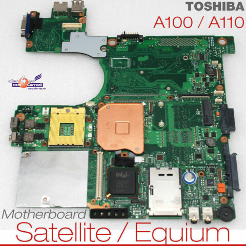 MOTHERBOARD V000068850 TOSHIBA SATELITE EQUIUM A100 A110 6050A2101801 MB A0 054