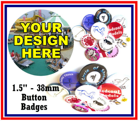 100 X 38MM PERSONALISIERT INDIVIDUELL BUTTON ANSTECKER WITH OWN DESIGN