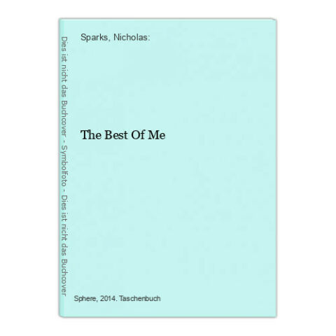 THE BEST OF ME SPARKS NICHOLAS