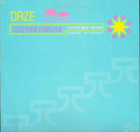 DAZE TOGETHER FOREVER FORTHRIGHT MIXES XPR 3255 PROMO UK EPIC 1998 12 PS EX E