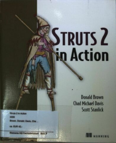 STRUTS 2 IN ACTION BROWN DONALD CHAD MICHAEL DAVIS AND SCOTT STANLICK