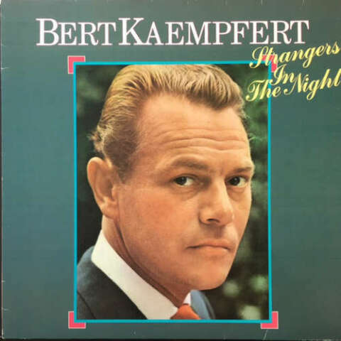 BERT KAEMPFERT STRANGERS IN THE NIGHT LP ALB VINYL SCHALLPLATTE 146196
