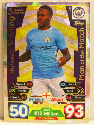 MATCH ATTAX 2017 18 PREMIER LEAGUE 408 RAHEEM STERLING MAN OF THE MATCH
