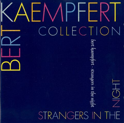 BERT KAEMPFERT HIS ORCHESTRA STRANGERS IN THE NIGHT CD NEUWERTIG