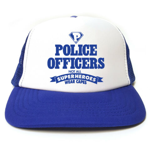 POLICE OFFICER NOT ALL SUPERHEROES WEAR CAPES HAT FUNNY TRUCKER CAP POLICEMEN