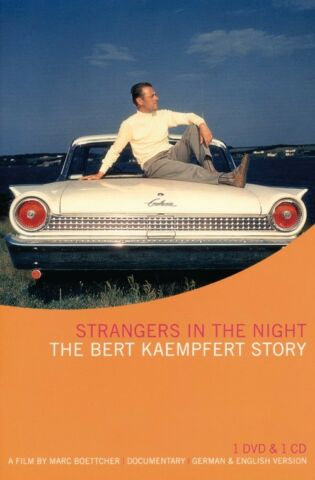 STRANGERS IN THE NIGHT THE BERT KAEMPFERT STORY INKL CD