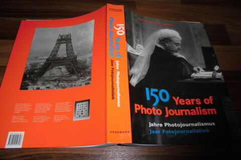150 YEARS OF PHOTO JOURNALISM 900 SEITEN MEISTERFOTOS IN 1 AUFLAGE 1995