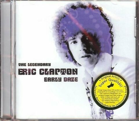 LEGENDARY ERIC CLAPTON EARLY DAZE CD SNAKE DRIVE FOR YOUR LOVE YARDBIRDS