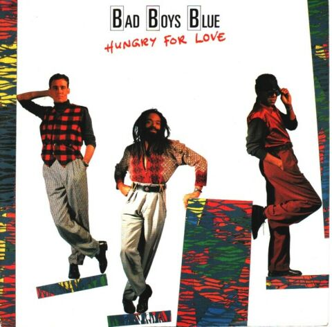 BAD BOYS BLUE HUNGRY FOR LOVE 7INCH SINGLE