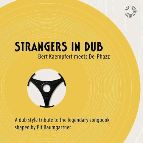 DE PHAZZ STRANGERS IN DUB BERT KAEMPFERT MEETS DE PHAZZ CD NEU