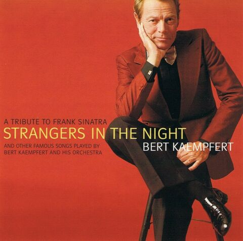 BERT KAEMPFERT STRANGERS IN THE NIGHT OTHER FAMOUS SONGS CD NEU