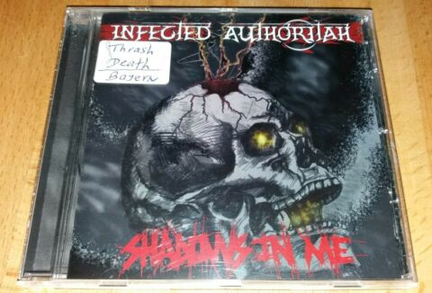INFECTED AUTHORITAH CD SHADOWS IN ME MELODIC THRASH DEATH METAL NEUWERTIG