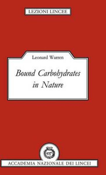 Bound Carbohydrates in Nature by Leonard Warren English Hardcover Book Free Sh $106.92