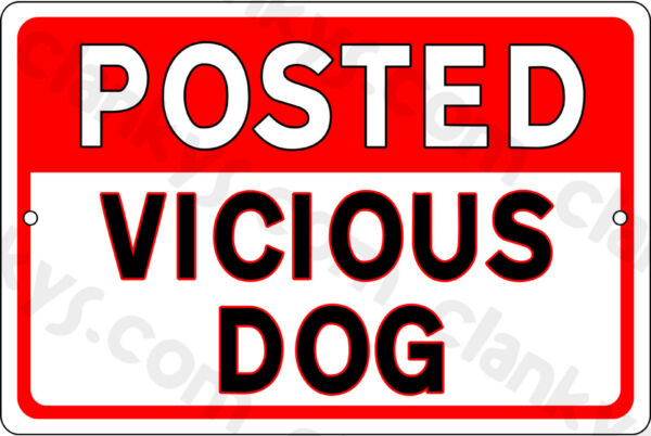 POSTED VICIOUS DOG on a 12quot;x8quot; Aluminum Sign Made in the USA amp; UV Protected $11.95