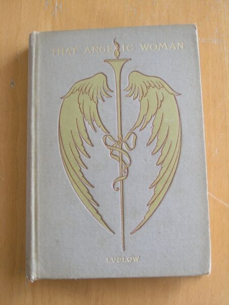 Book That Angelic Woman James Meeker Ludlow 1892 Harper Brothers Autographed