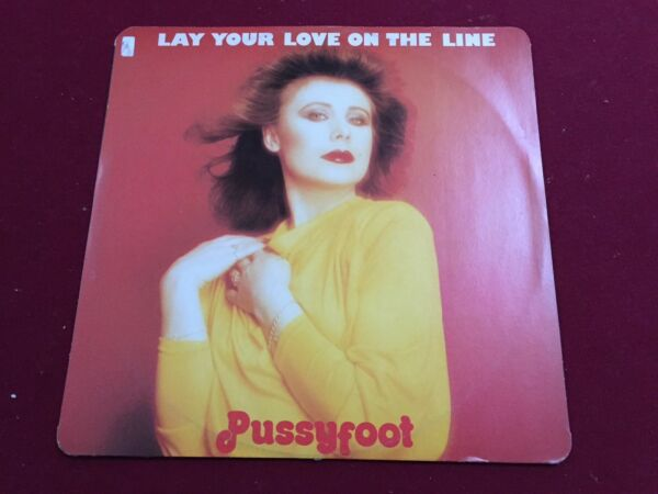 Lay Your Love On The Line - Pussyfoot 1979 Rare 12