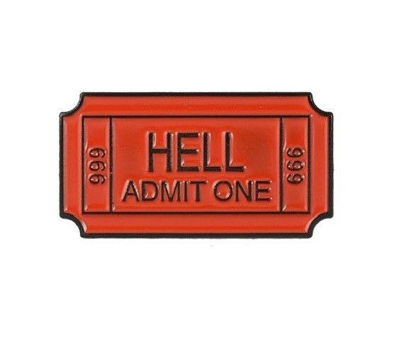 Metal TICKET TO HELL ADMIT ONE 666 1-18