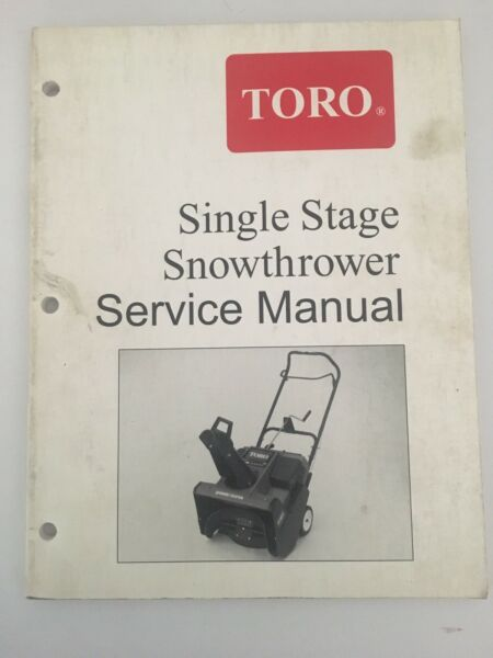 Toro Single Stage Snowthrower Service Manual Form No. 492 0700