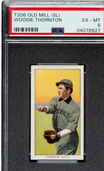 T206 Woodie Thornton Old Mill Southern League PSA 6